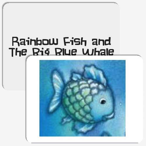 Rainbow fish and the big blue whale match the memory for Rainbow fish and the big blue whale