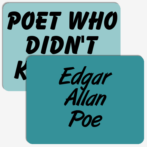 Edgar Allan Poe: Remember the Poet Game!
