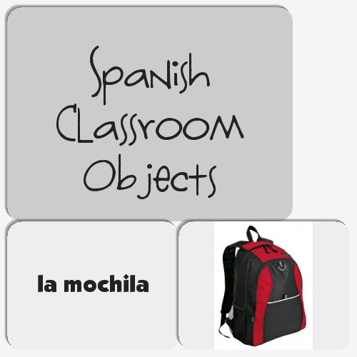 Spanish Classroom Objects - Set 1