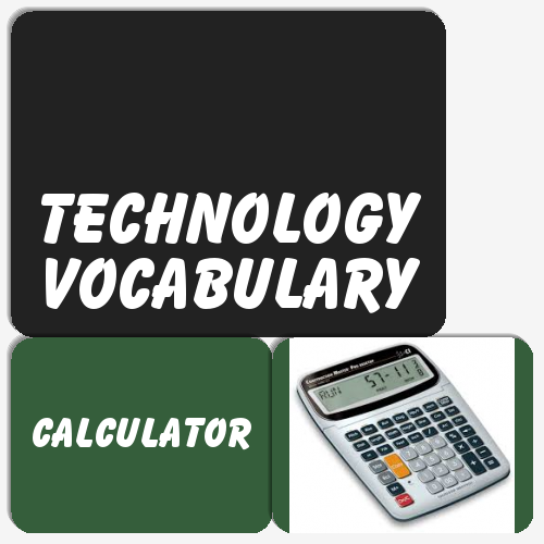 Technology vocabulary, Lesson 3
