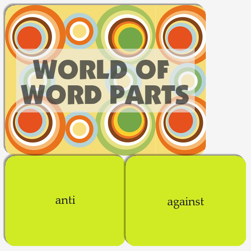 8th Word Parts Section 1